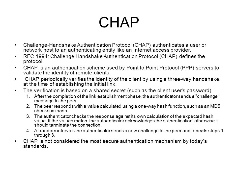 MS-CHAP MS-CHAP is the Microsoft version of the Challenge-handshake authentication protocol, CHAP.