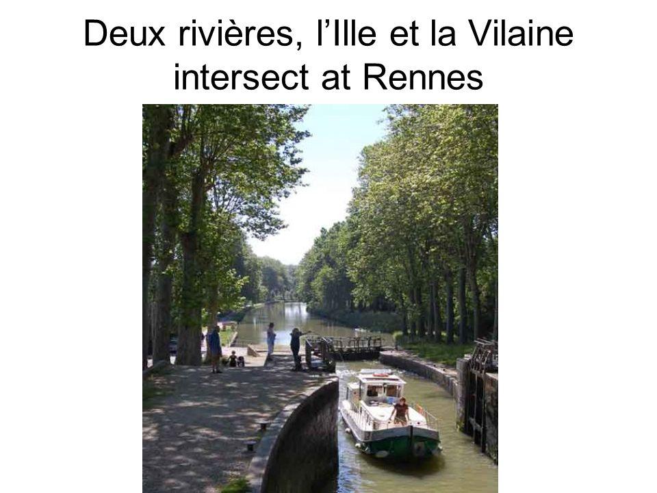Deux rivières, lIlle et la Vilaine intersect at Rennes