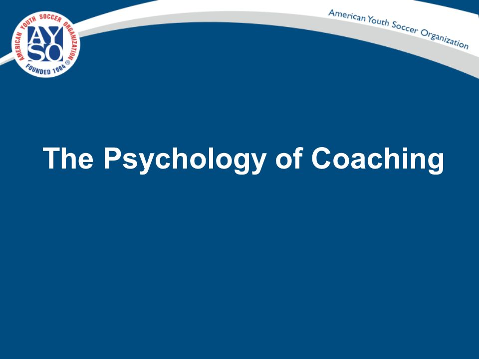 The Psychology of Coaching