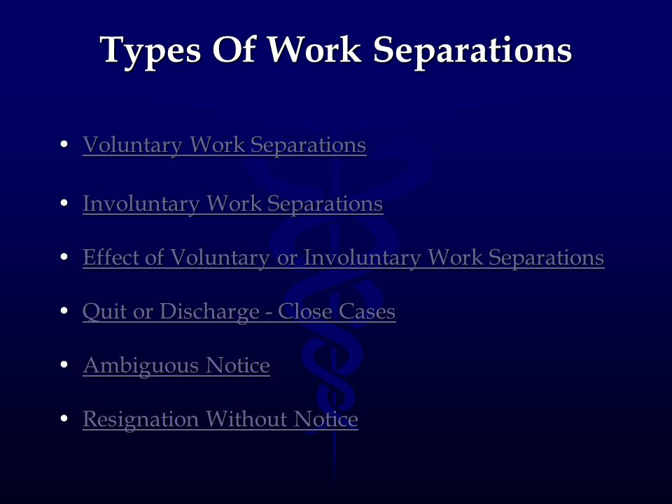 Types Of Work Separations Voluntary Work SeparationsVoluntary Work SeparationsVoluntary Work SeparationsVoluntary Work Separations Involuntary Work Se