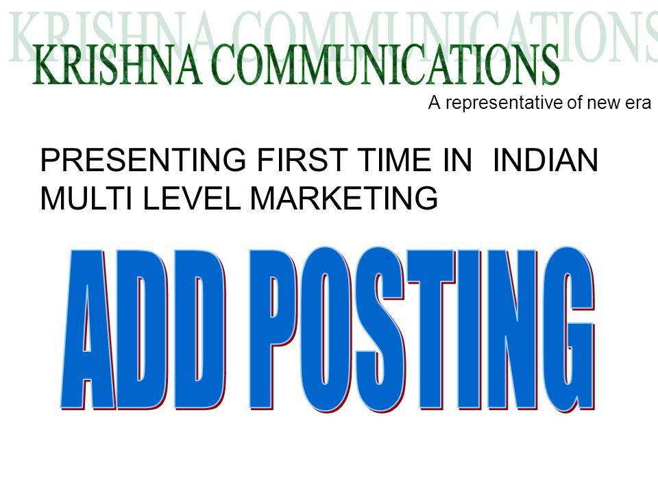 A representative of new era PRESENTING FIRST TIME IN INDIAN MULTI LEVEL MARKETING