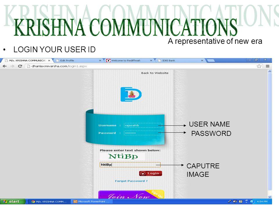 LOGIN YOUR USER ID A representative of new era USER NAME PASSWORD CAPUTRE IMAGE