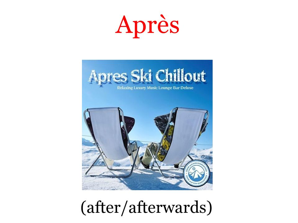 (after/afterwards) Après