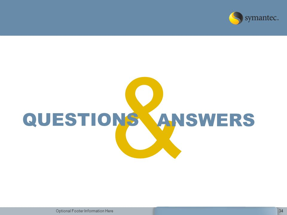 Optional Footer Information Here34 & ANSWERS QUESTIONS