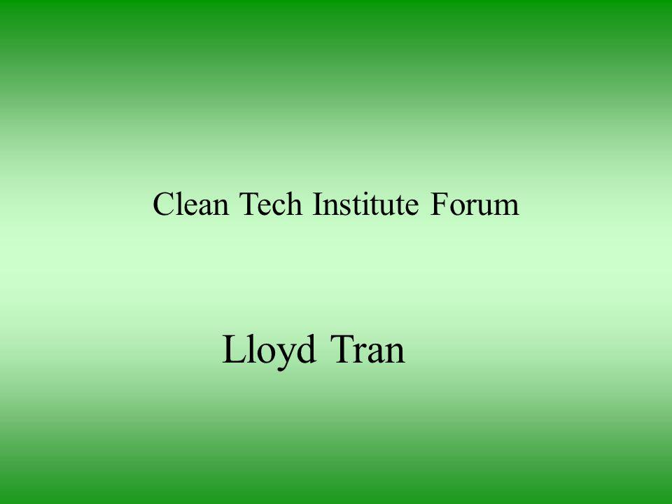 Clean Tech Institute Forum Lloyd Tran