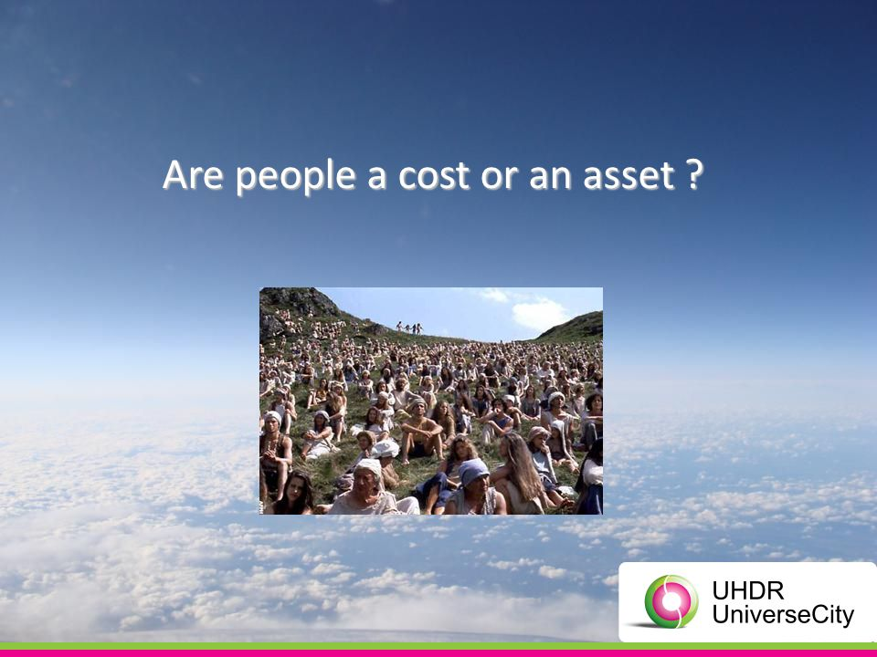 Are people a cost or an asset ?