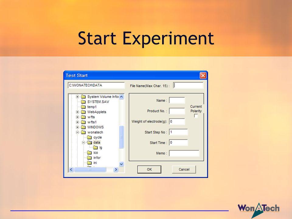 Start Experiment