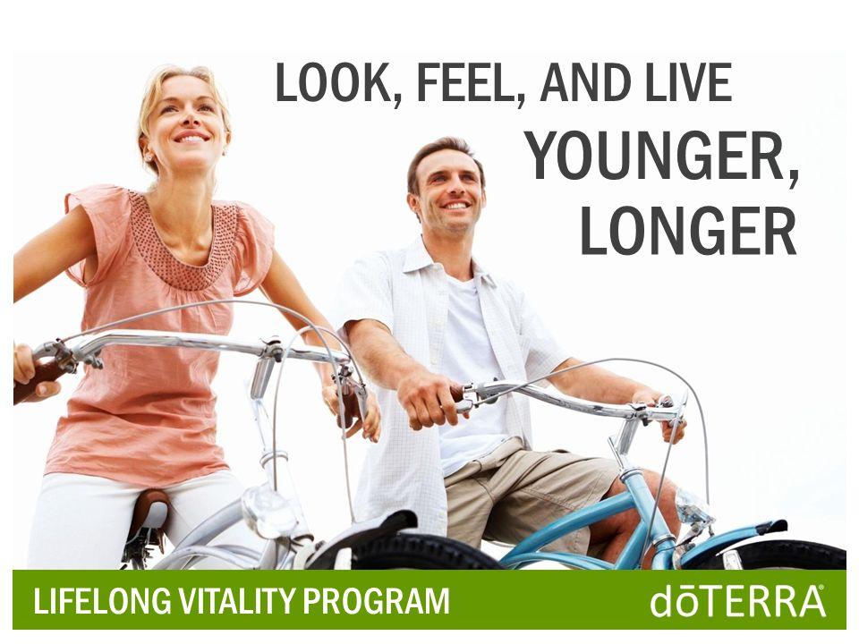 LIFELONG VITALITY PROGRAM LOOK, FEEL, AND LIVE YOUNGER, LONGER