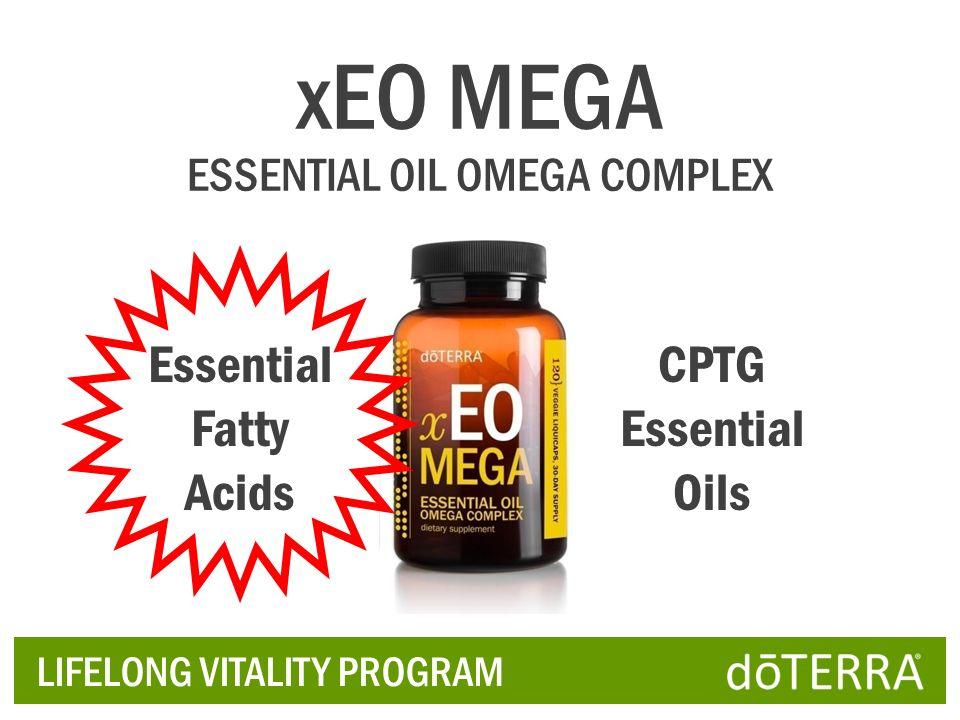 LIFELONG VITALITY PROGRAM Essential Fatty Acids CPTG Essential Oils xEO MEGA ESSENTIAL OIL OMEGA COMPLEX