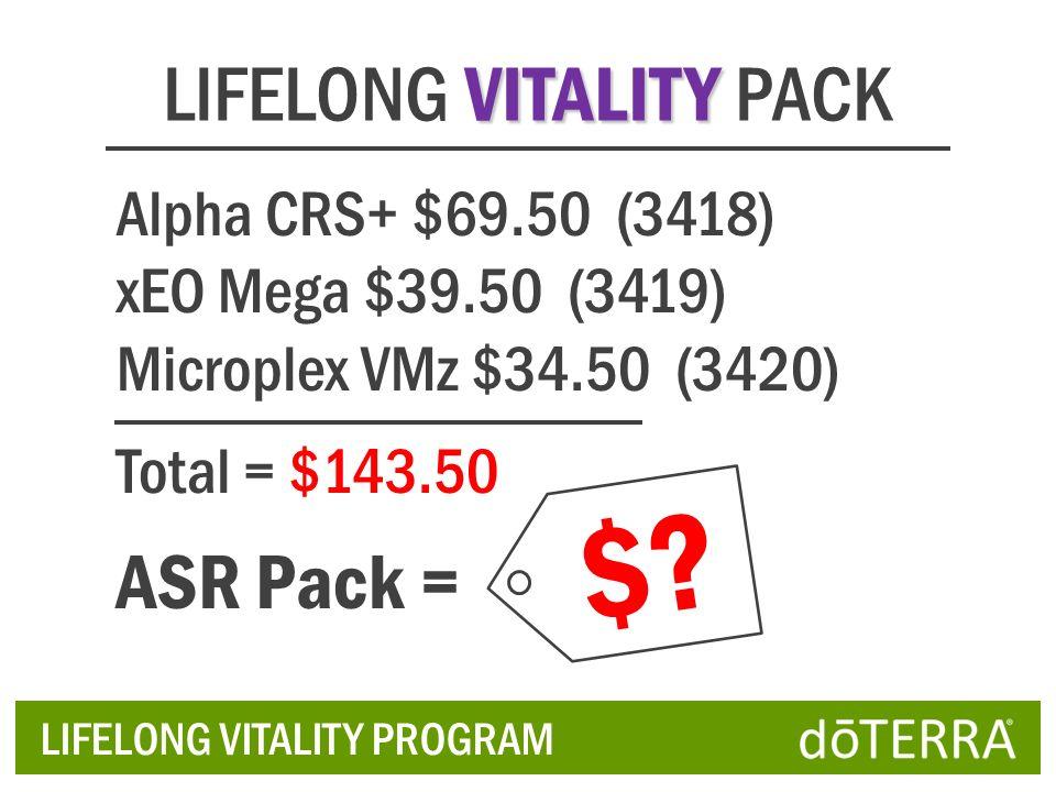 VITALITY LIFELONG VITALITY PACK Alpha CRS+ $69.50 (3418) xEO Mega $39.50 (3419) Microplex VMz $34.50 (3420) Total = $143.50 ASR Pack = LIFELONG VITALI