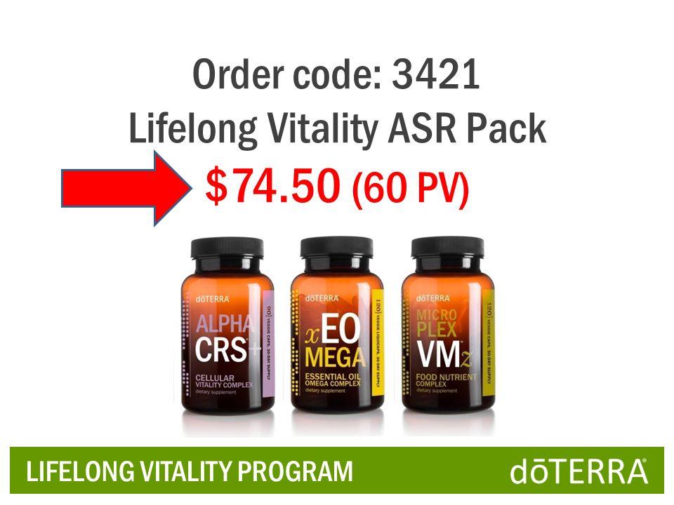 LIFELONG VITALITY PROGRAM Order code: 3421 Lifelong Vitality ASR Pack $74.50 (60 PV)