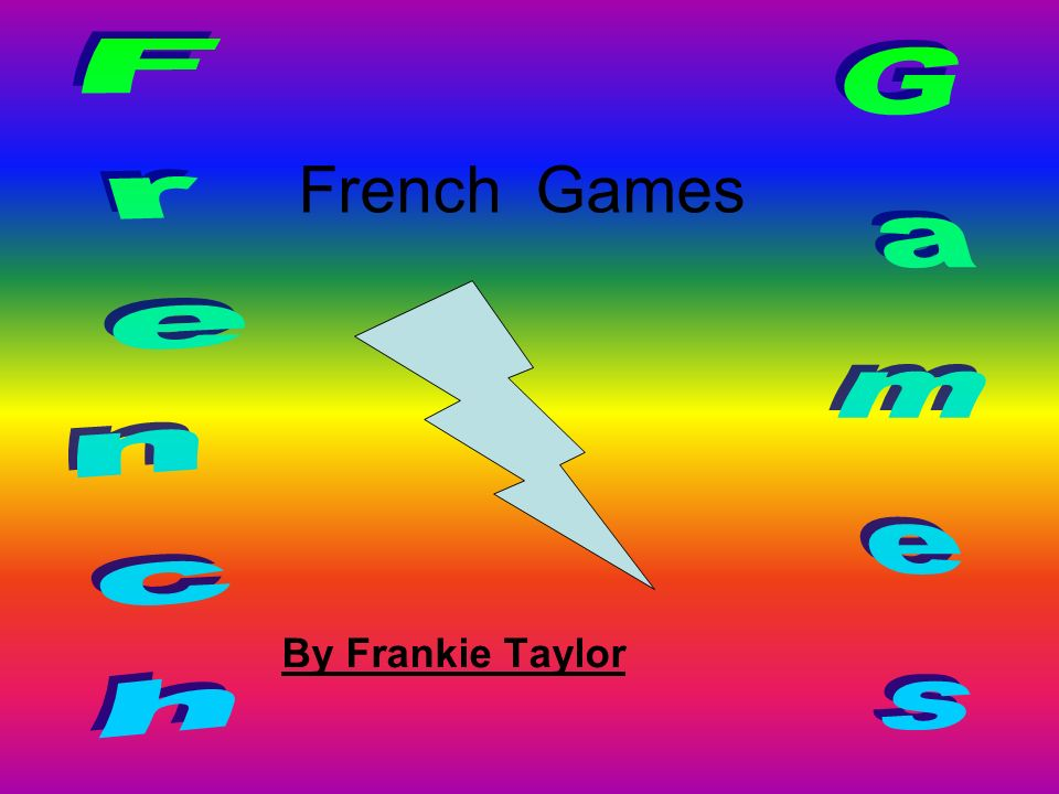 French Games By Frankie Taylor