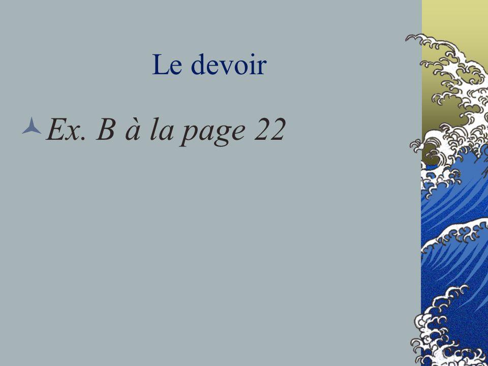 Le devoir Ex. B à la page 22