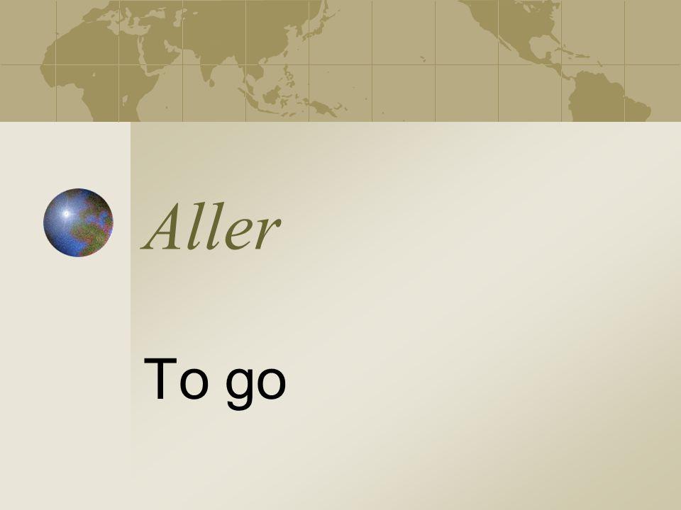 Aller To go
