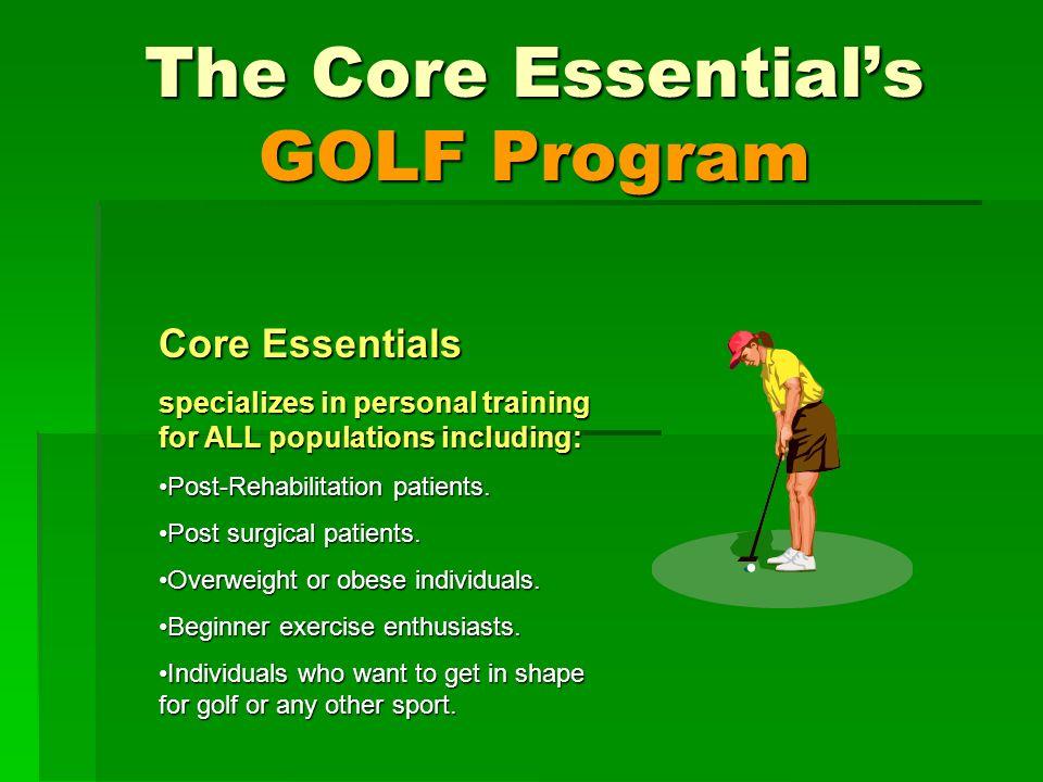 Core Essentials The Core Essentials GOLF Program The Strength Exercises