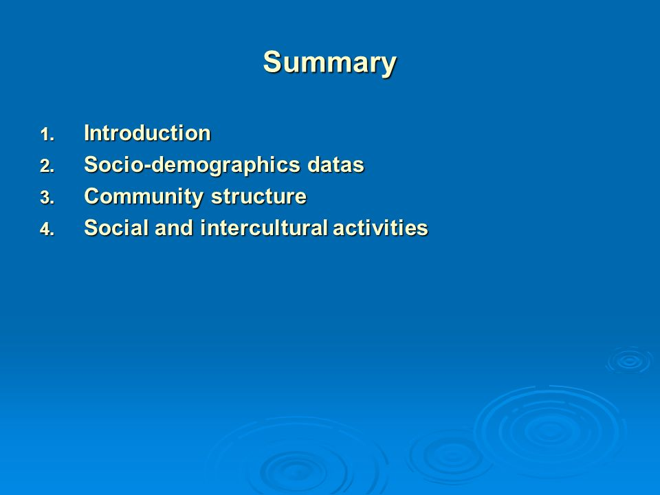 Summary 1. I ntroduction 2. S ocio-demographics datas 3.