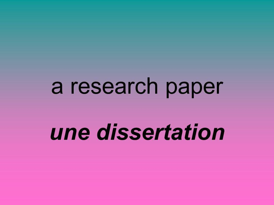a research paper une dissertation
