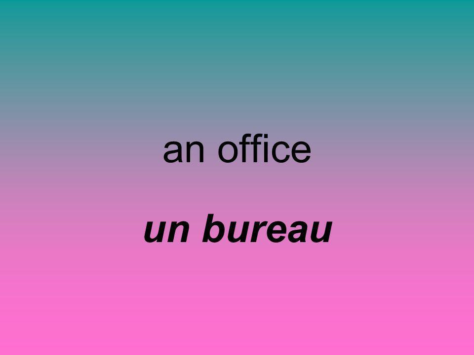 an office un bureau