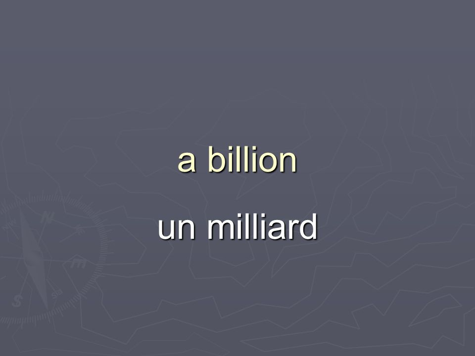 a billion un milliard