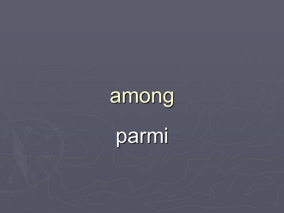 among parmi