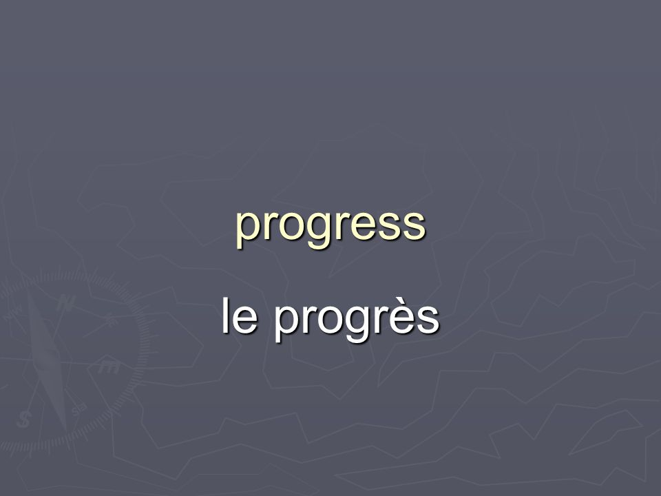 progress le progrès