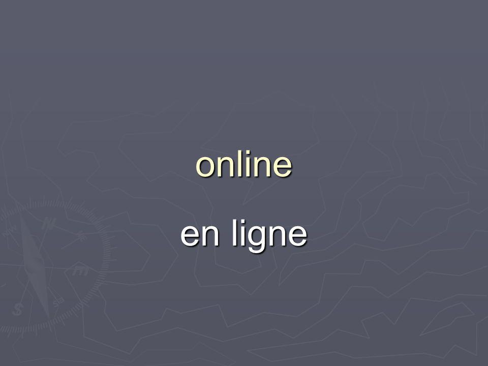 online en ligne