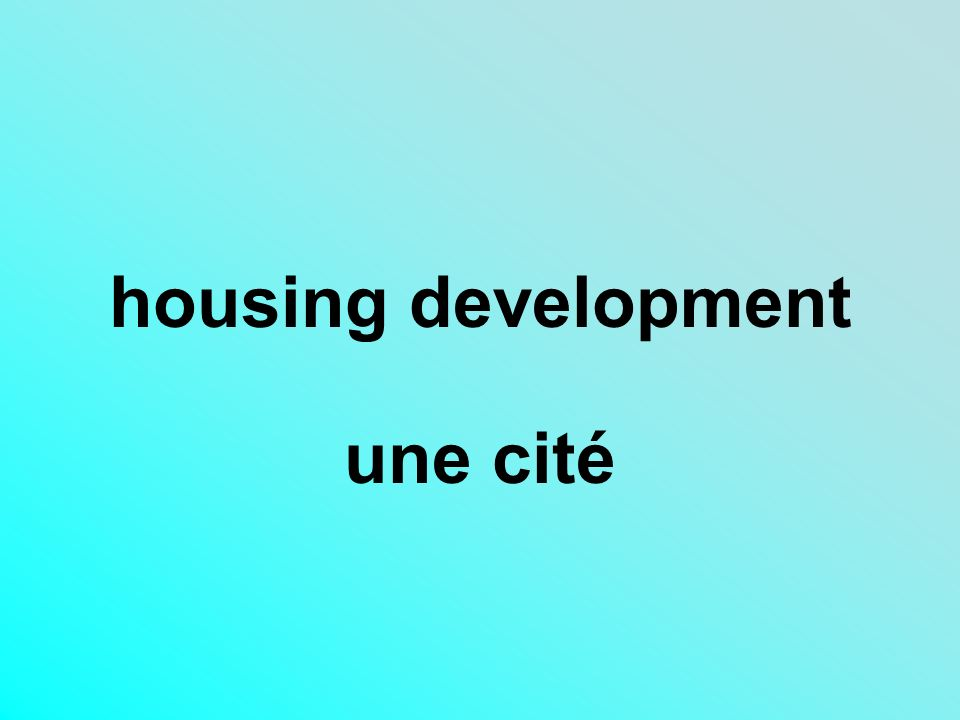 housing development une cité