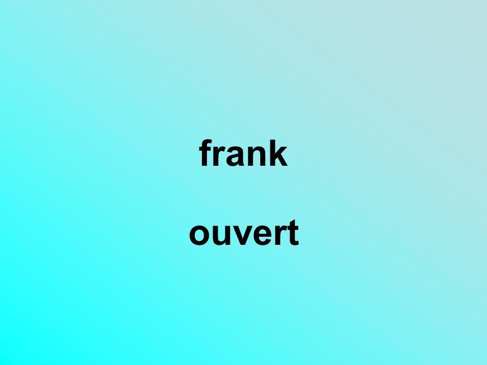 frank ouvert