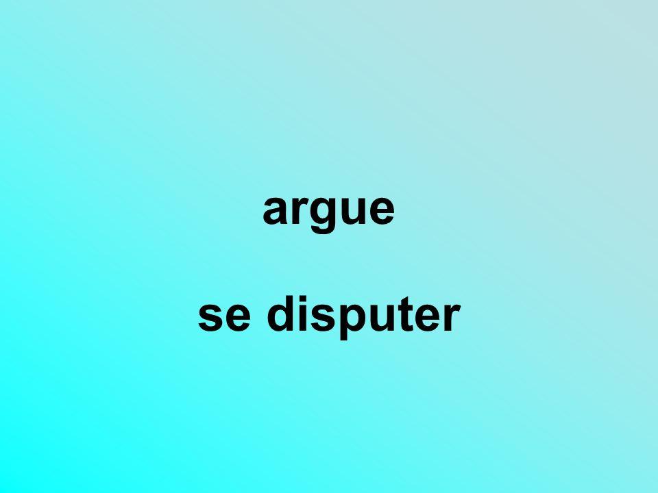 argue se disputer