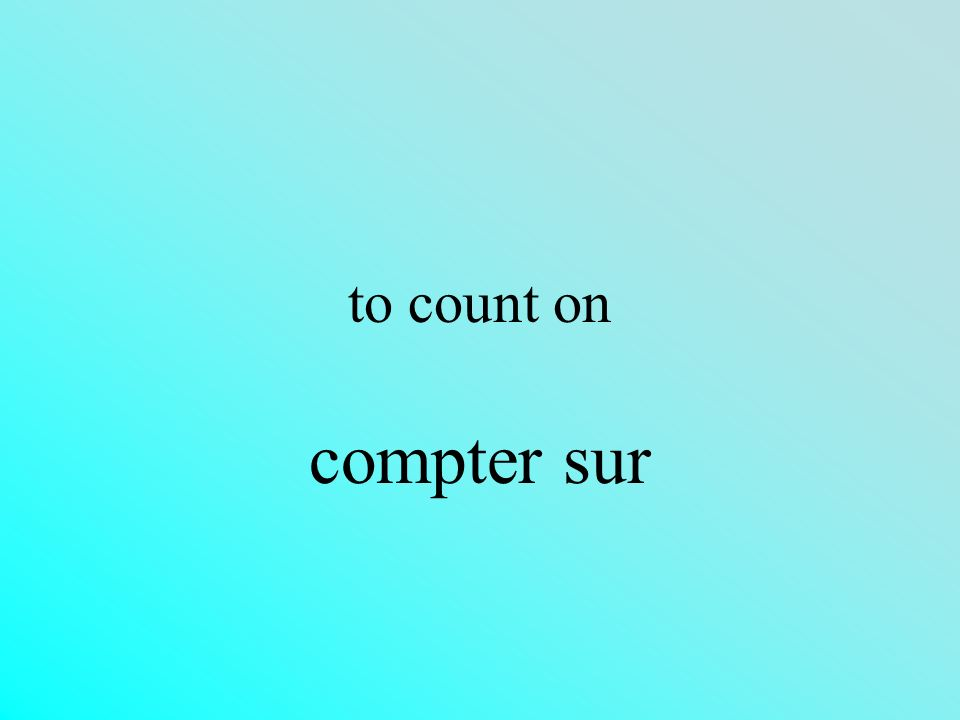 to count on compter sur