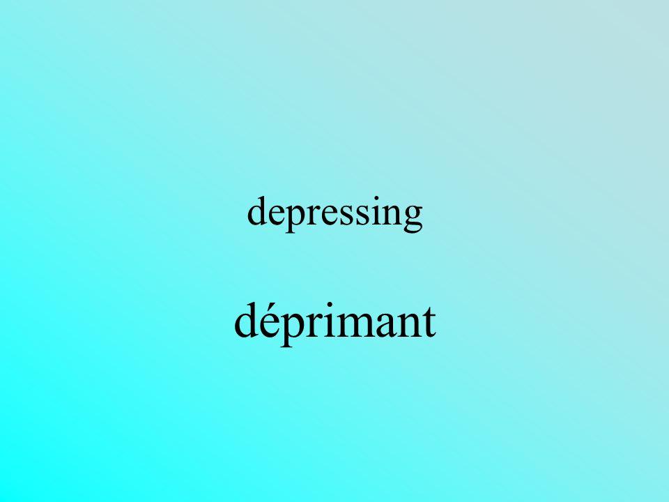 depressing déprimant