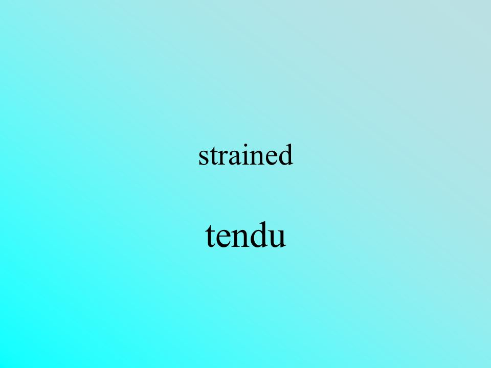 strained tendu