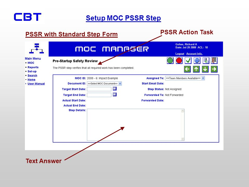 Setup MOC PSSR Step PSSR with Standard Step Form PSSR Action Task Text Answer