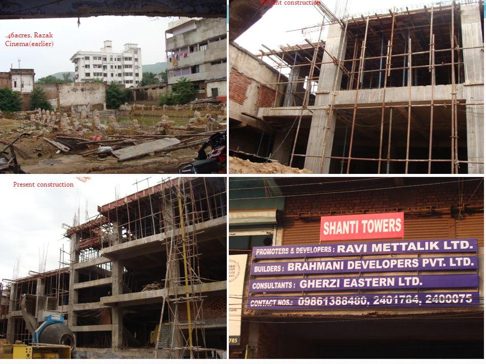 Present construction.46acres, Razak Cinema(earlier)