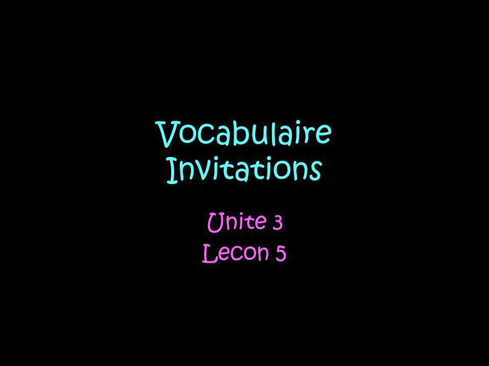 When you want to invite someone to do something in French you can use the following expressions Est-ce que tu veux...