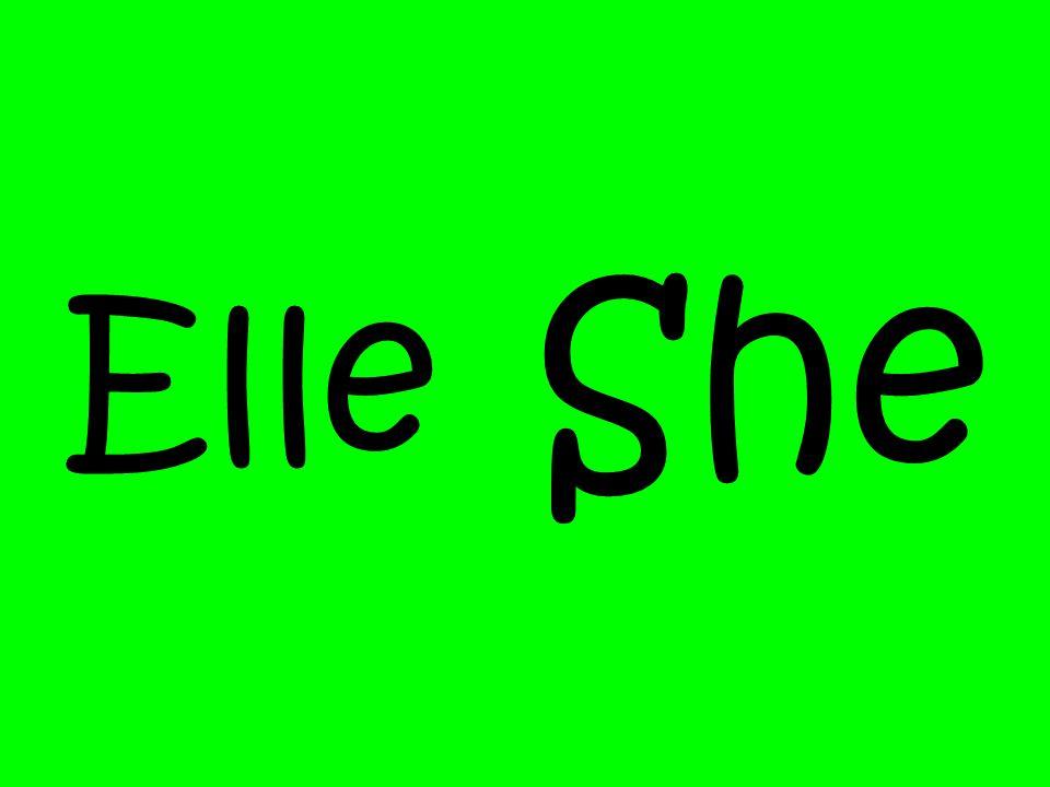 Elle She