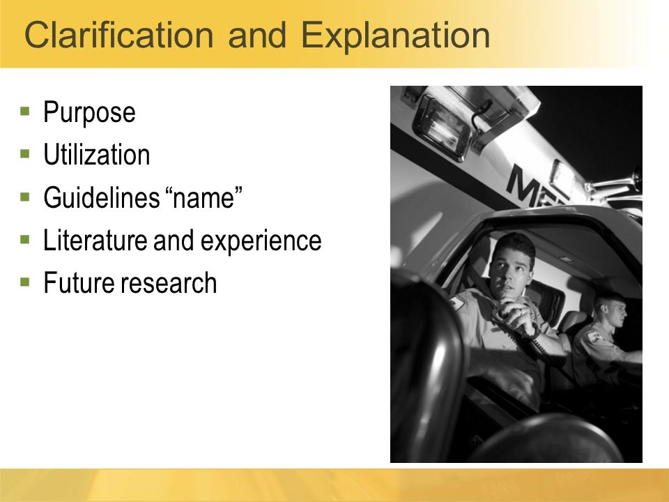 Clarification and Explanation Purpose Utilization Guidelines name Literature and experience Future research