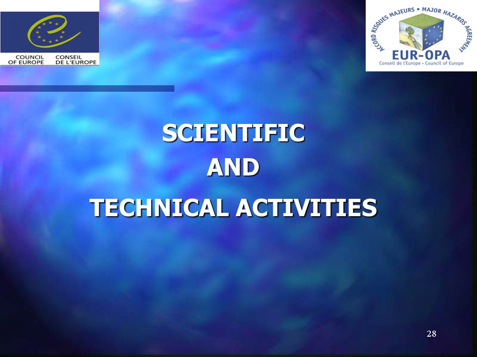 28 SCIENTIFICAND TECHNICAL ACTIVITIES