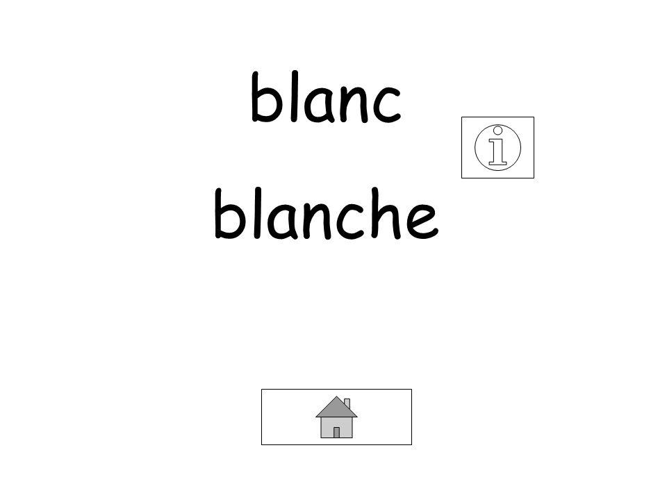 blanc blanche