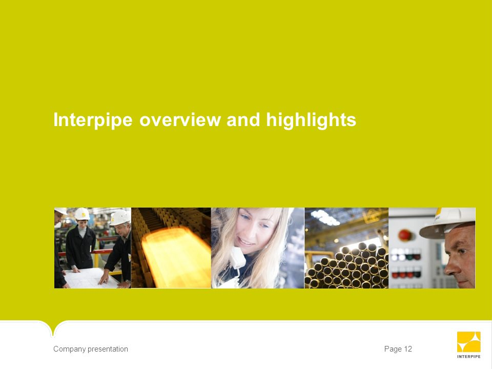 Page 12Company presentation Interpipe overview and highlights