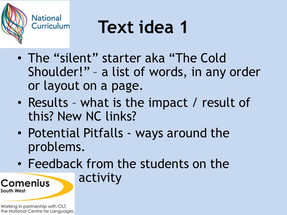 Text idea 1 The silent starter aka The Cold Shoulder.