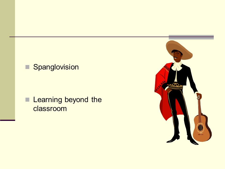 Spanglovision Learning beyond the classroom