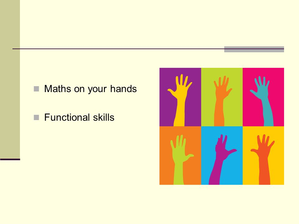 Maths on your hands Functional skills
