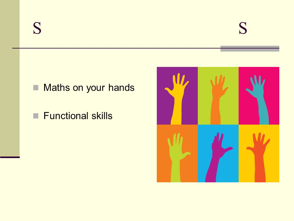 S Maths on your hands Functional skills