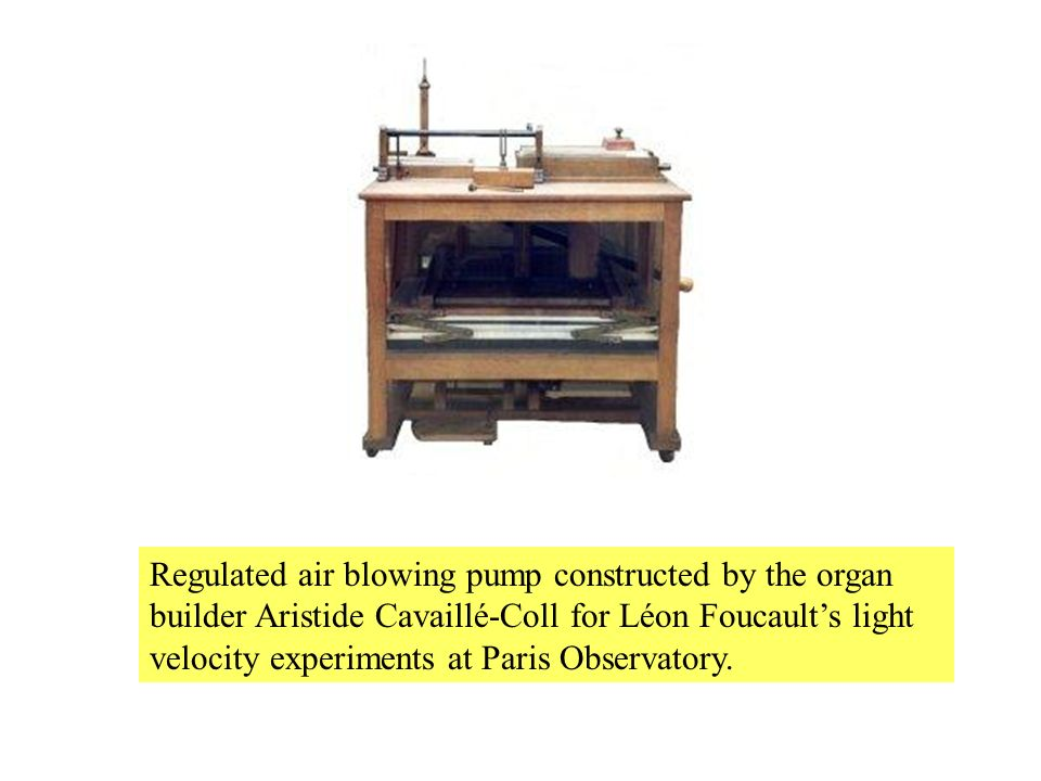 Regulated air blowing pump constructed by the organ builder Aristide Cavaillé-Coll for Léon Foucaults light velocity experiments at Paris Observatory.