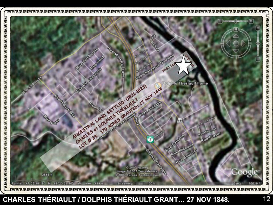 CHARLES THÉRIAULT / DOLPHIS THÉRIAULT GRANT… 27 NOV 1848. 12