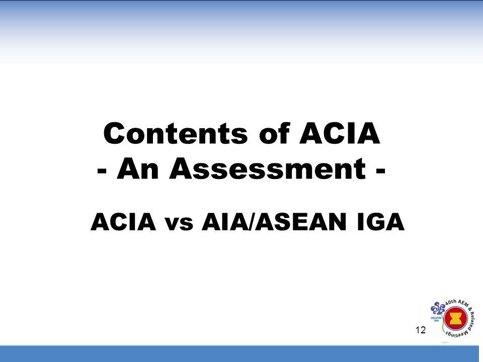 12 Contents of ACIA - An Assessment - ACIA vs AIA/ASEAN IGA