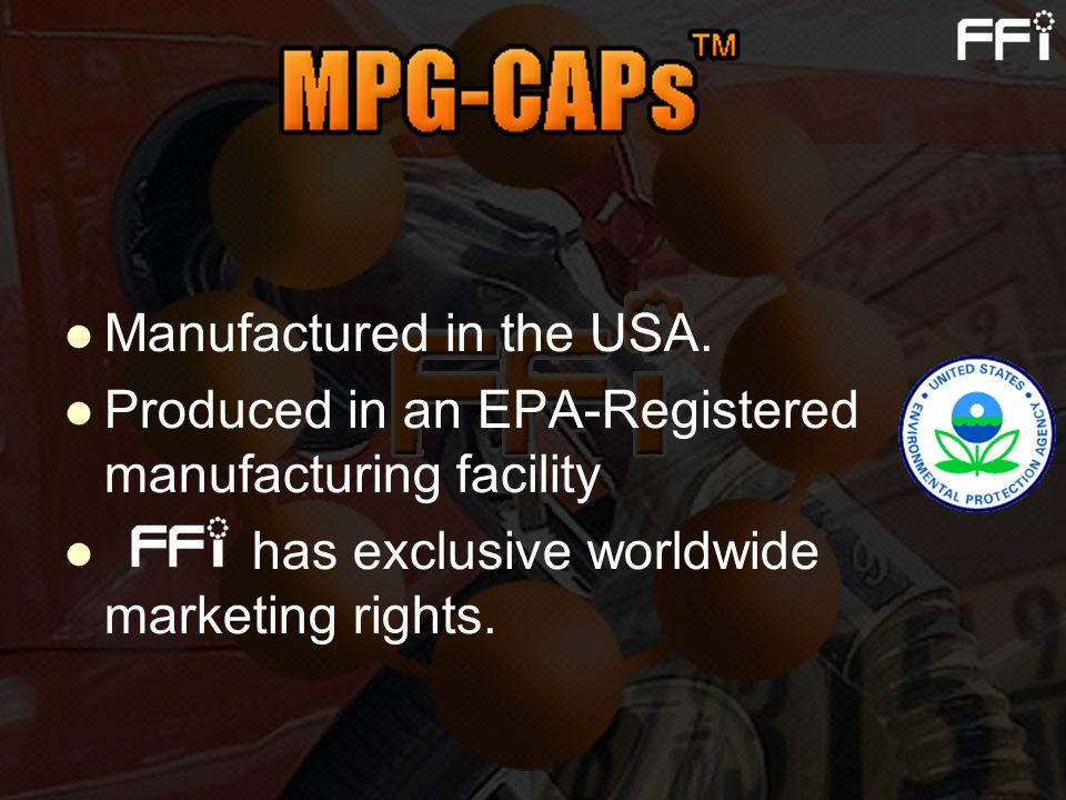 Manufactured in the USA. Produced in an EPA-Registered manufacturing facility has exclusive worldwide marketing rights.