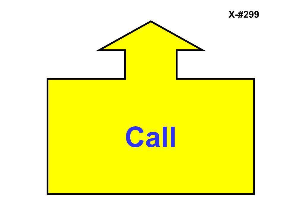 X-#299 Call