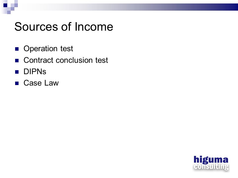 Sources of Income Operation test Contract conclusion test DIPNs Case Law
